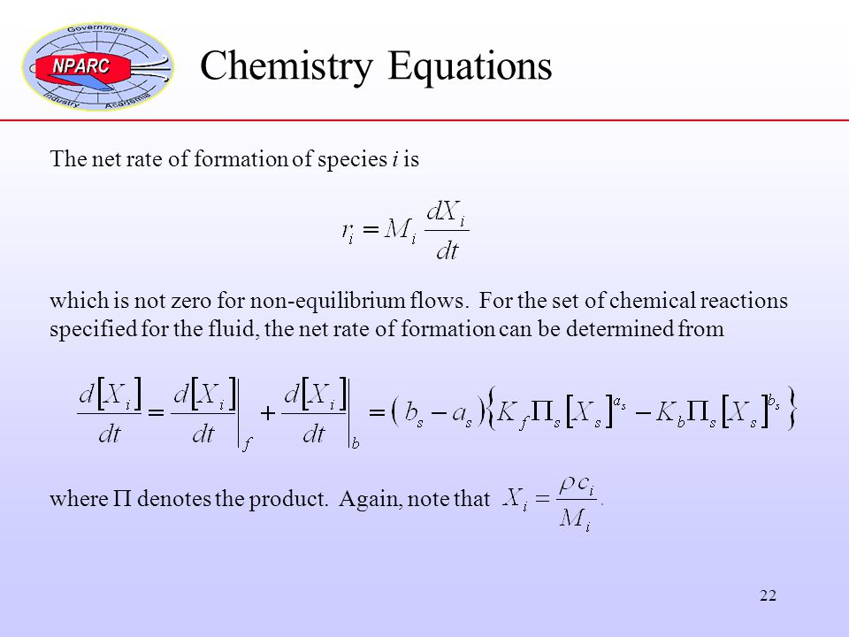 Chemistry Equations The net rate of formation of species i is