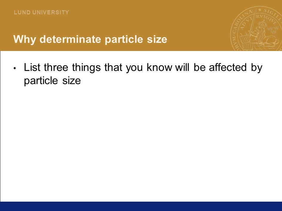 Why determinate particle size