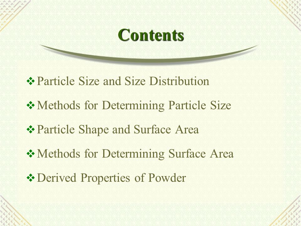 Contents Particle Size and Size Distribution
