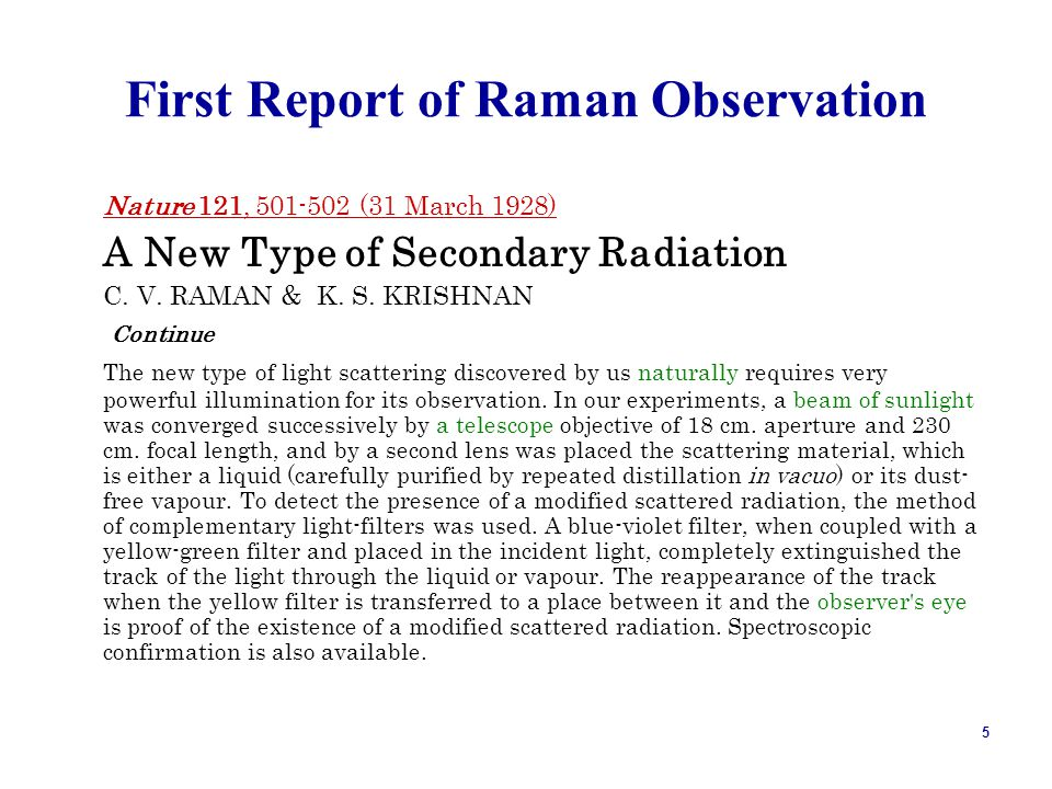 First Report of Raman Observation