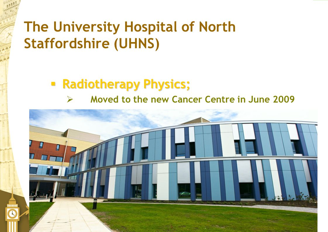 The University Hospital of North Staffordshire (UHNS)