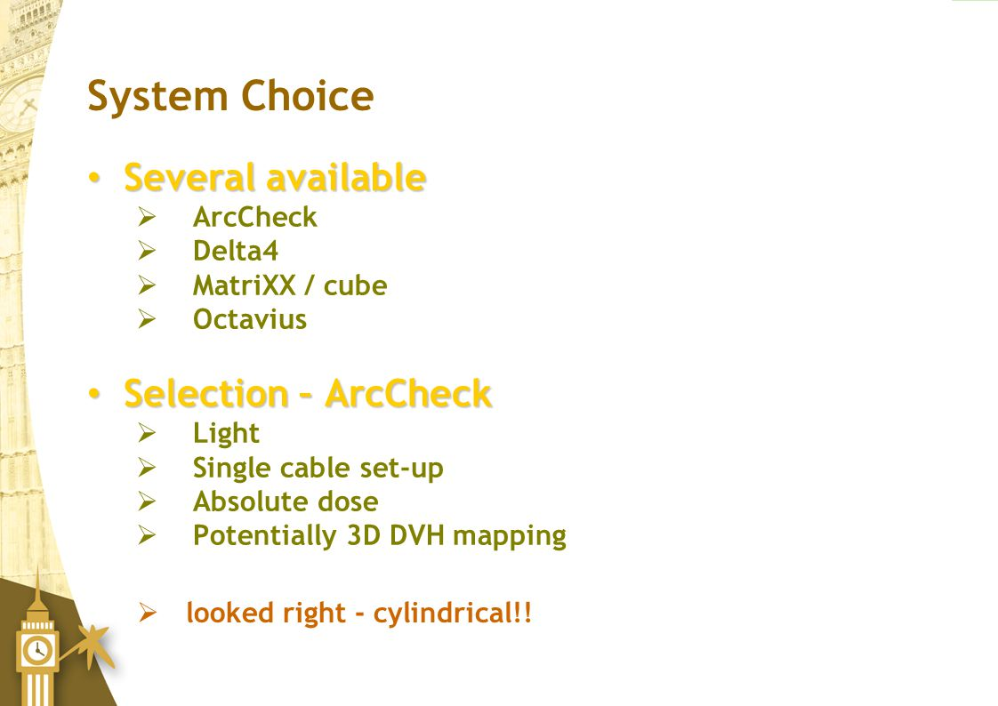 System Choice Several available Selection – ArcCheck ArcCheck Delta4