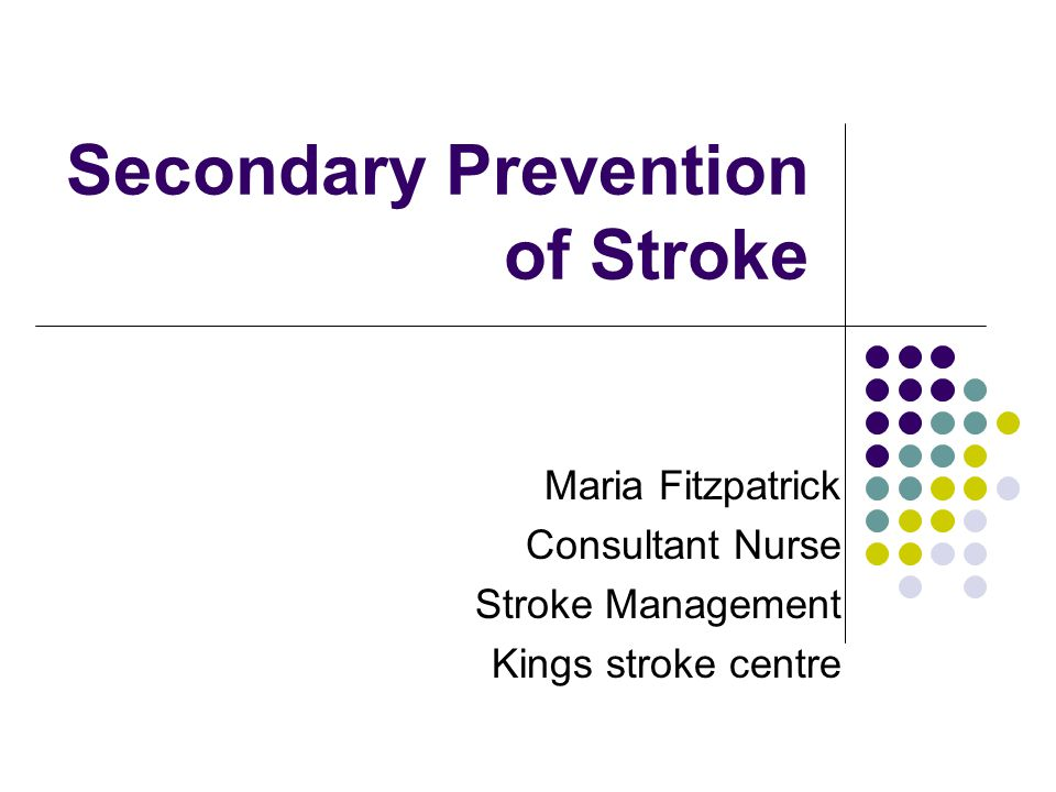 Secondary Prevention of Stroke