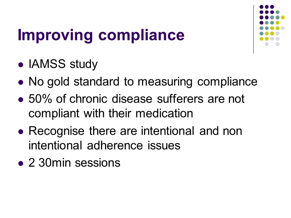 Improving compliance IAMSS study