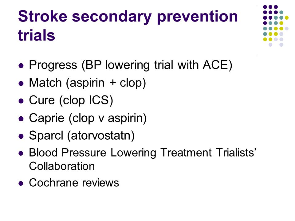 Stroke secondary prevention trials