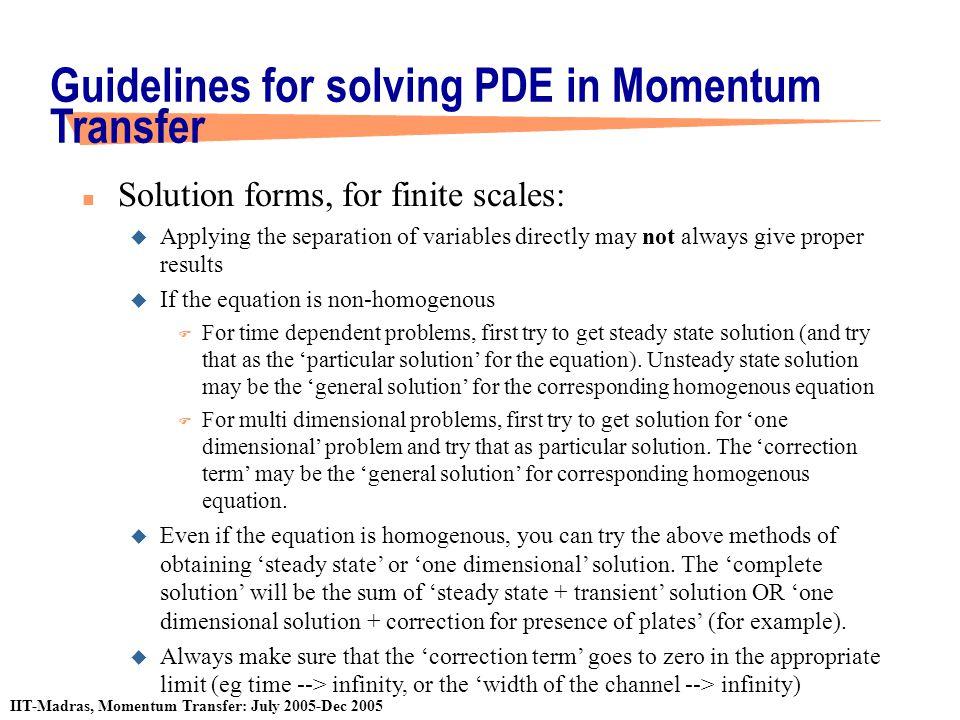 Guidelines for solving PDE in Momentum Transfer