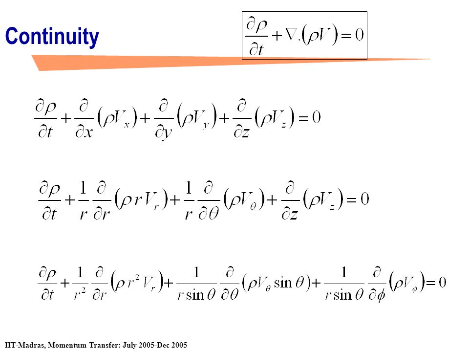 Continuity Equation of continuity in different coordinate systems