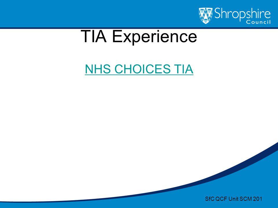 TIA Experience NHS CHOICES TIA SfC QCF Unit SCM 201