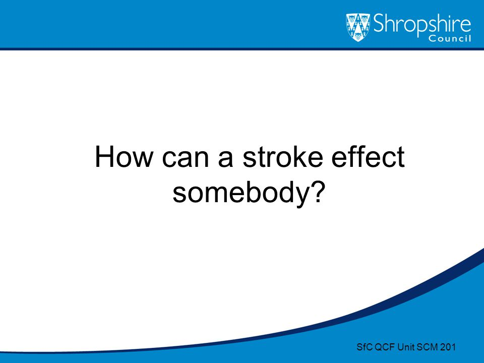How can a stroke effect somebody