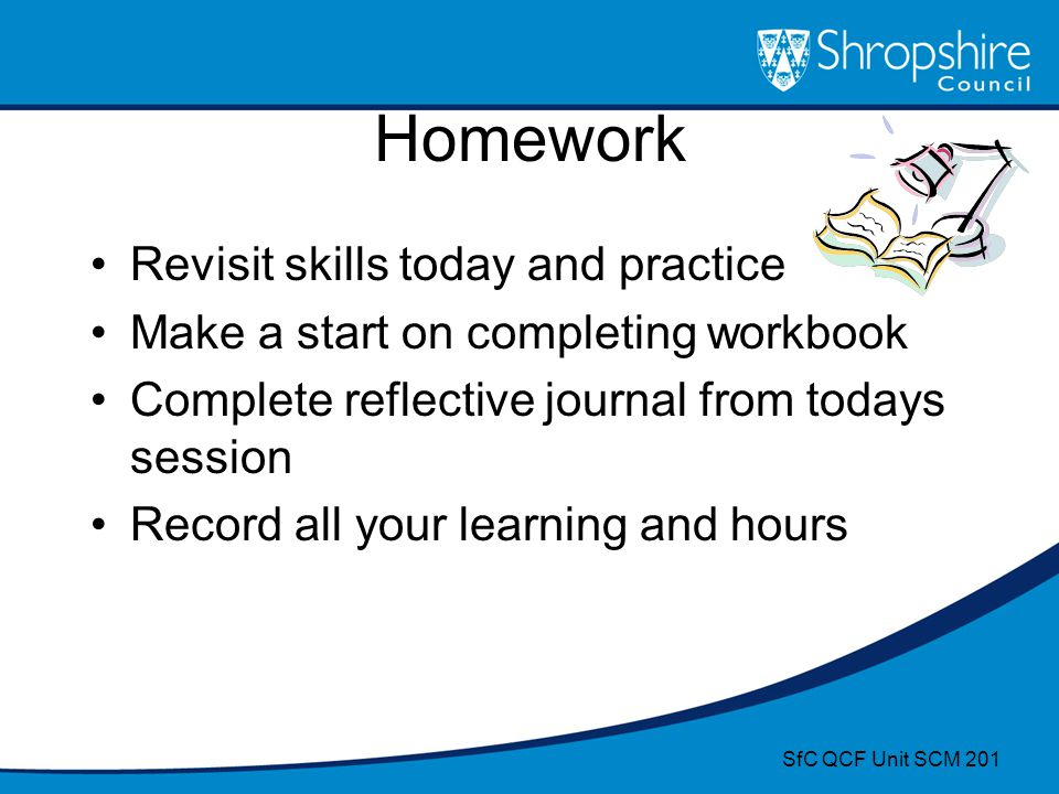 Homework Revisit skills today and practice