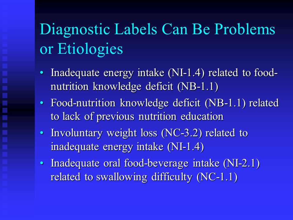 Diagnostic Labels Can Be Problems or Etiologies