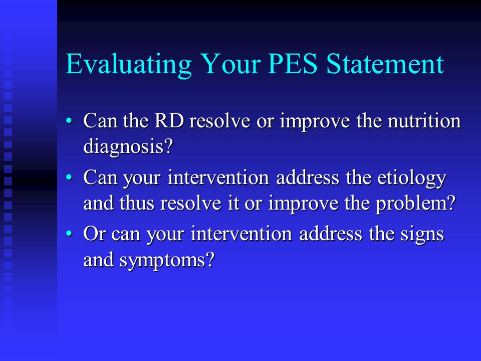 Evaluating Your PES Statement