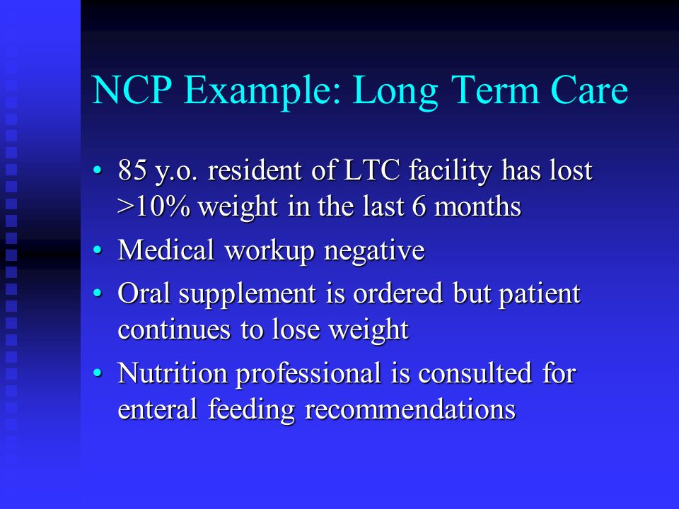 NCP Example: Long Term Care