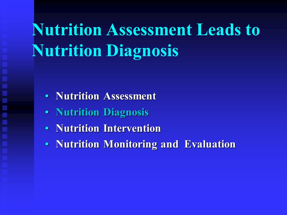 Nutrition Assessment Leads to Nutrition Diagnosis