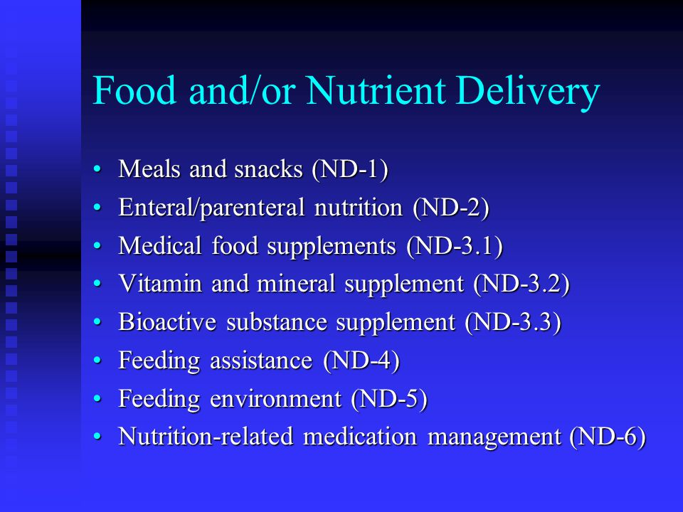 Food and/or Nutrient Delivery