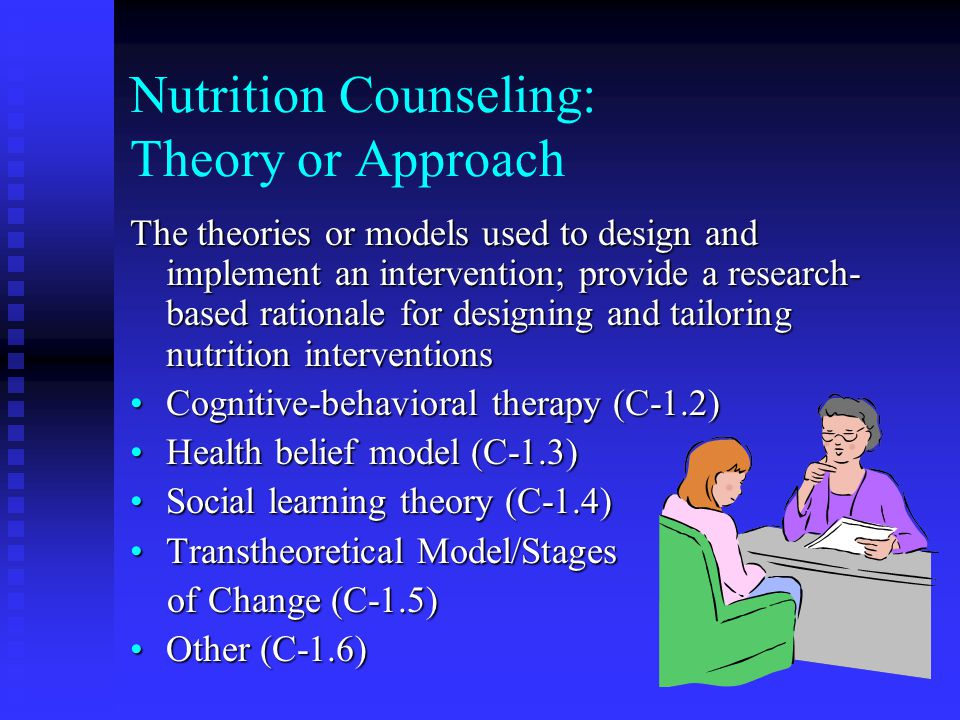 Nutrition Counseling: Theory or Approach