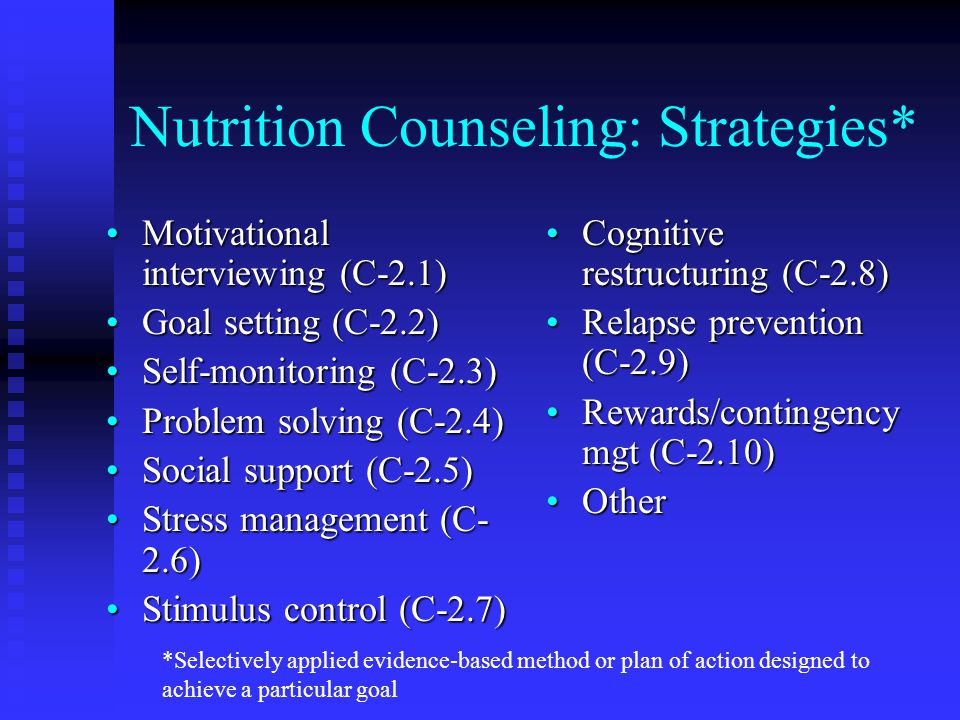 Nutrition Counseling: Strategies*