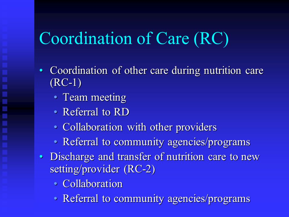 Coordination of Care (RC)