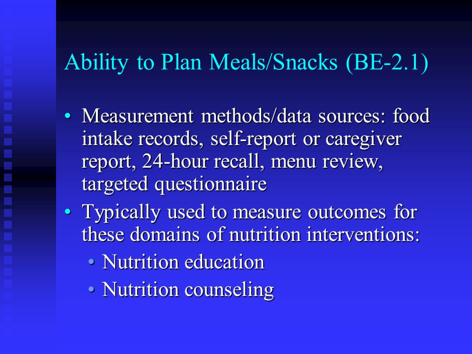 Ability to Plan Meals/Snacks (BE-2.1)