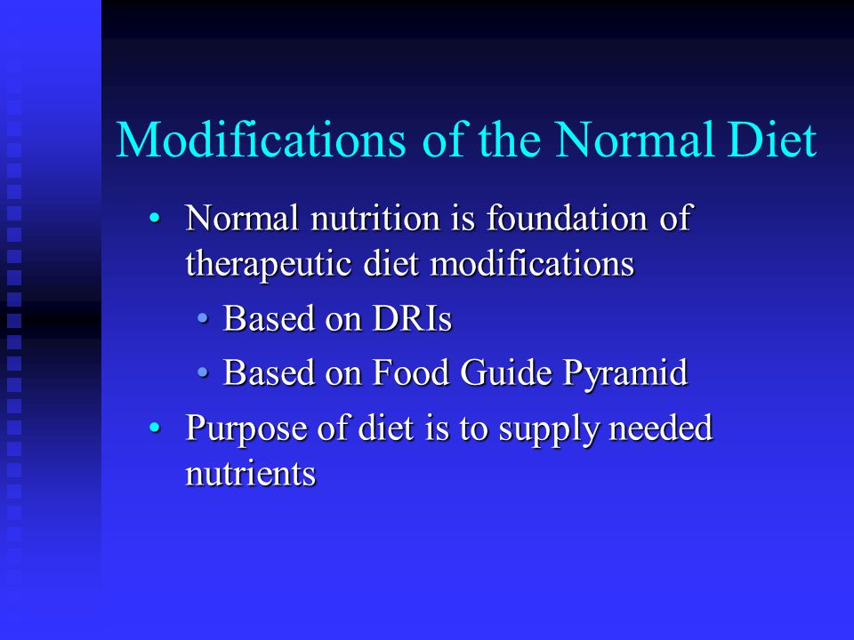 Modifications of the Normal Diet