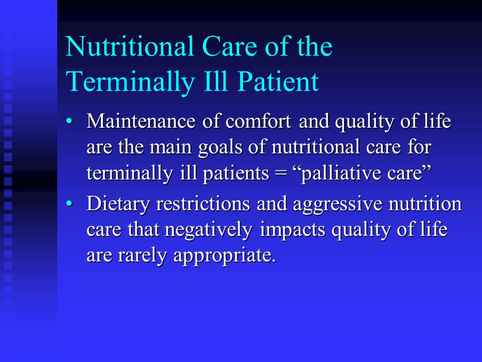 Nutritional Care of the Terminally Ill Patient