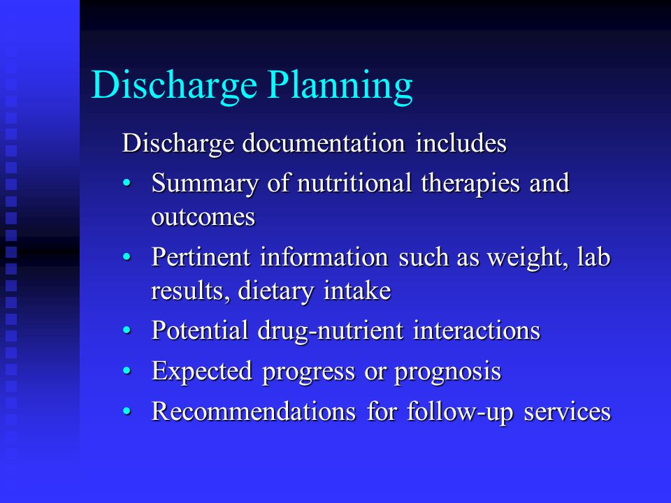 Discharge Planning Discharge documentation includes