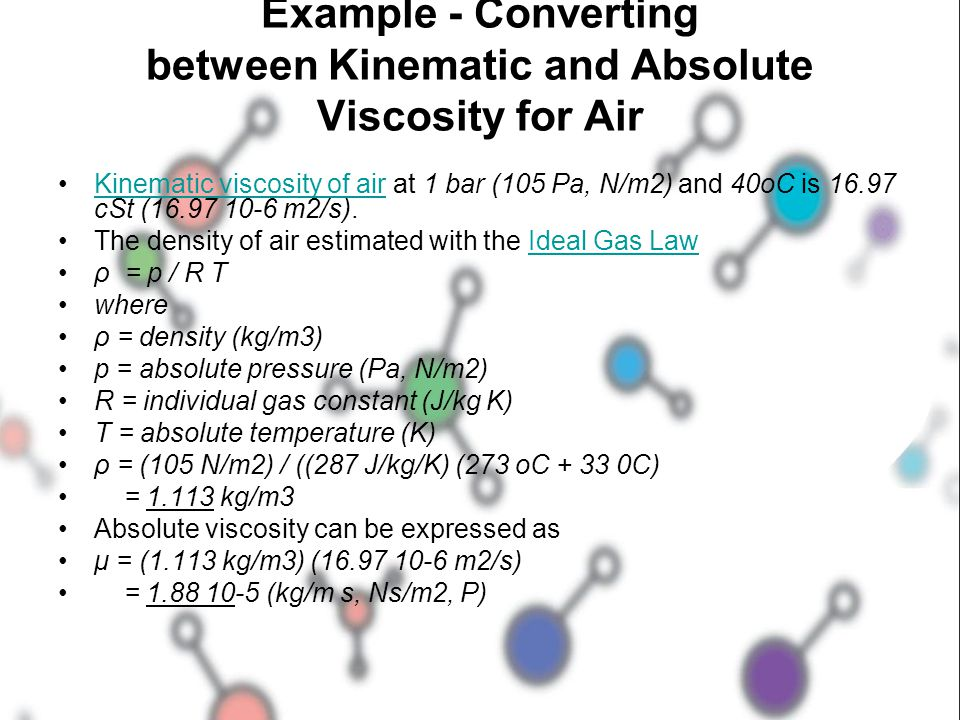 Example - Converting between Kinematic and Absolute Viscosity for Air
