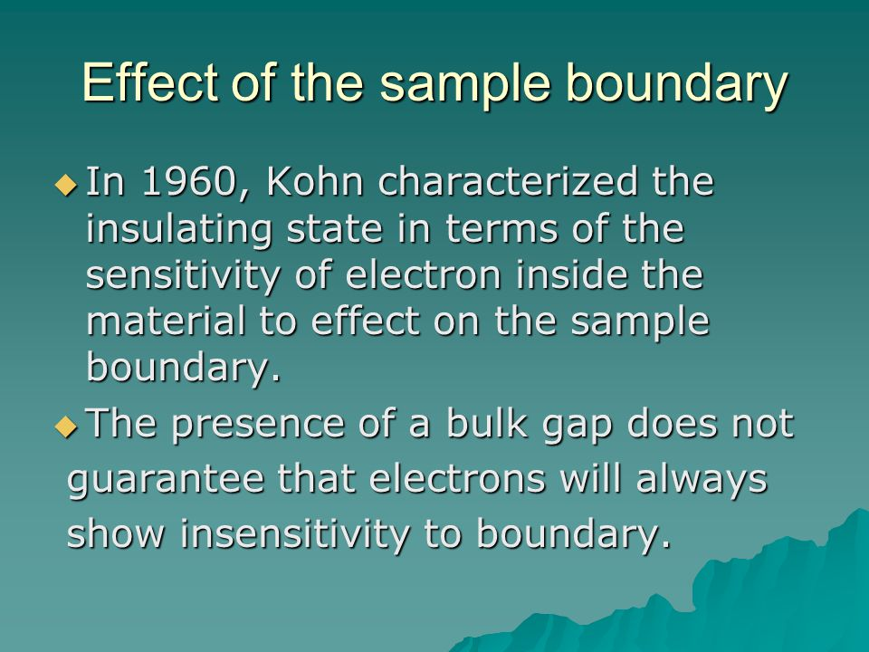 Effect of the sample boundary