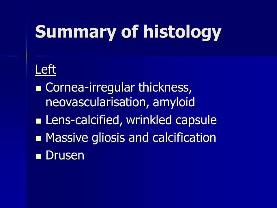 Summary of histology Left