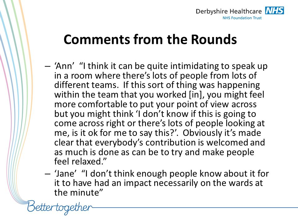 Comments from the Rounds