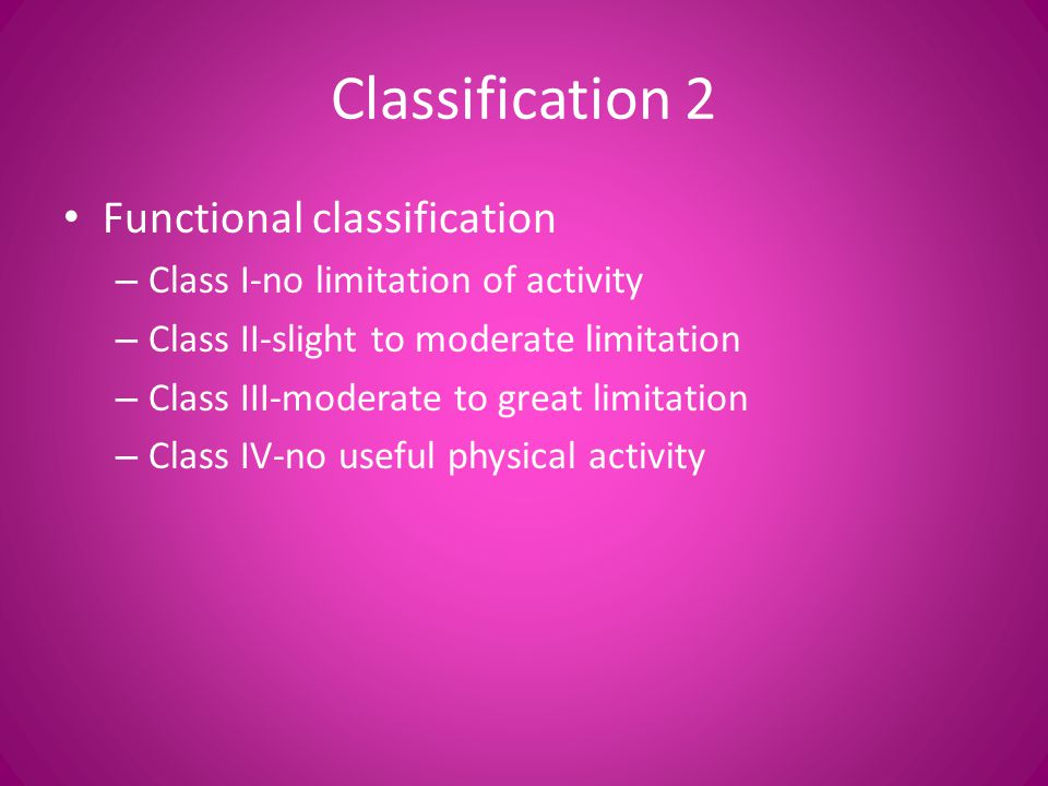 Classification 2 Functional classification