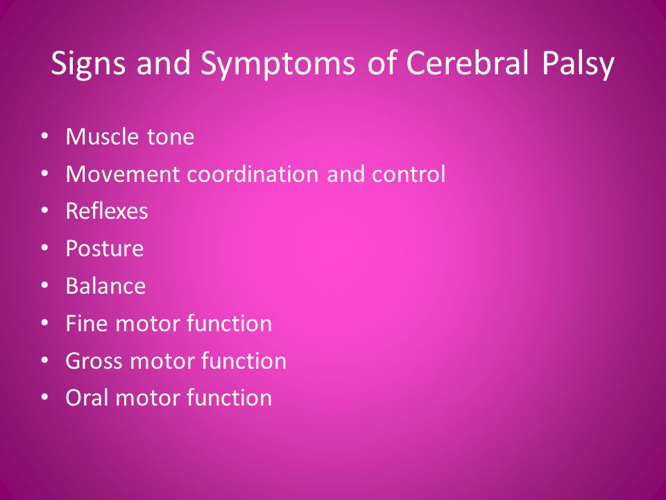 Signs and Symptoms of Cerebral Palsy