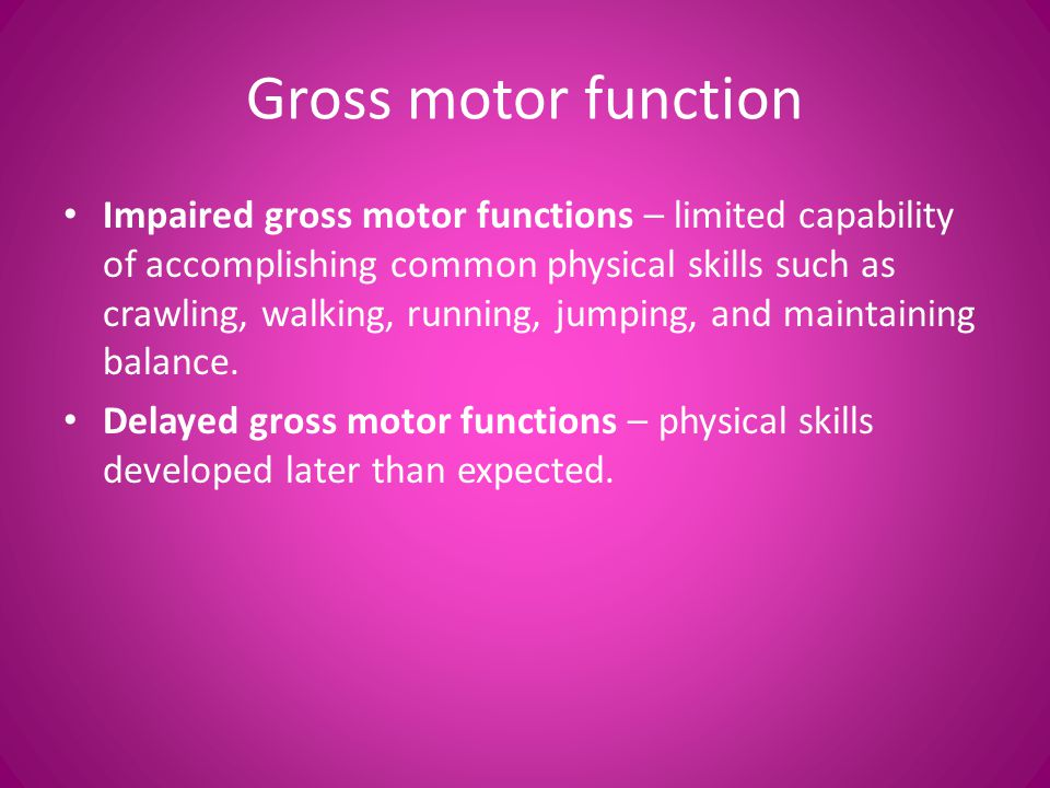 Gross motor function