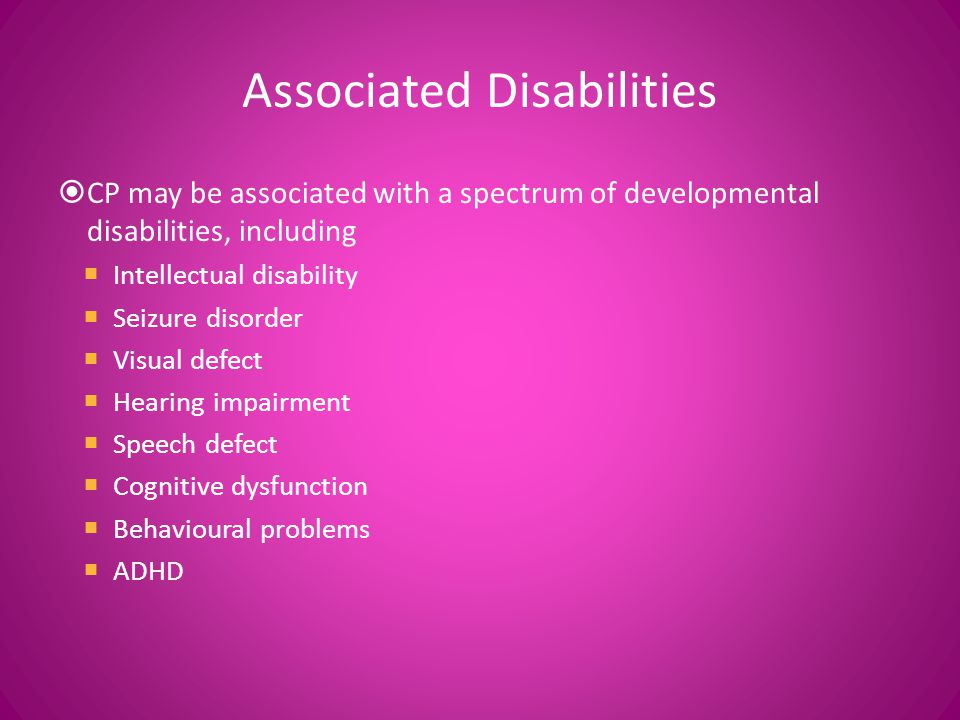 Associated Disabilities