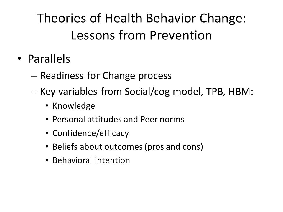 Theories of Health Behavior Change: Lessons from Prevention