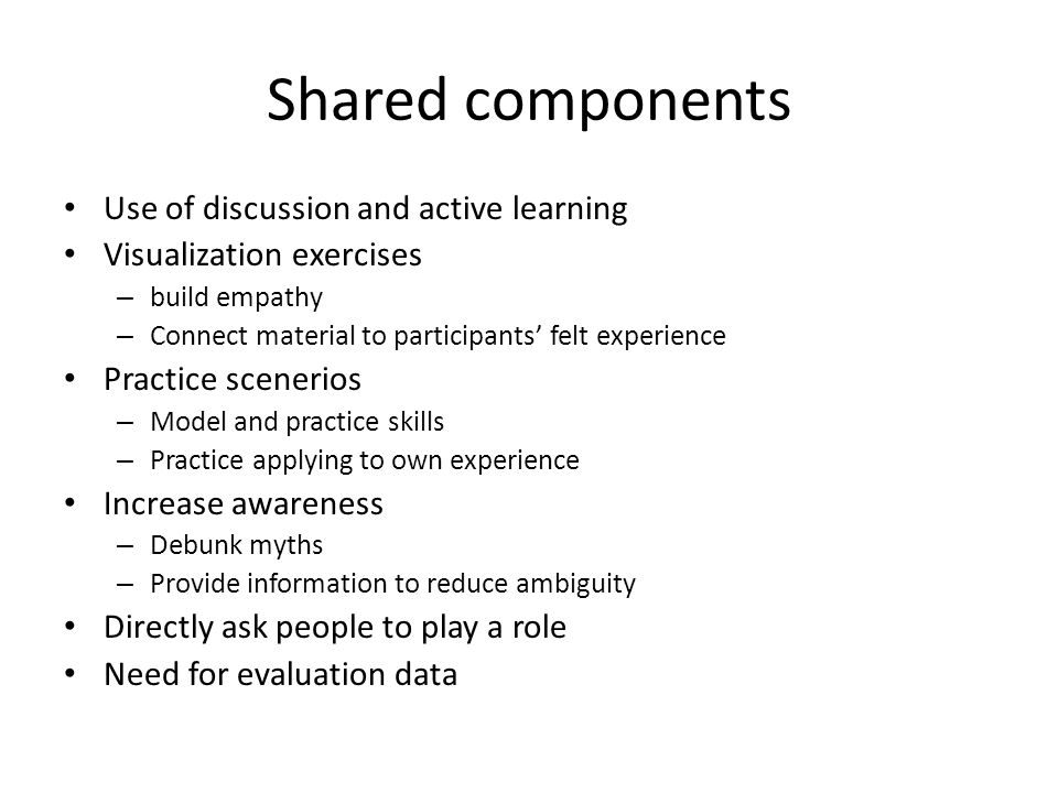 Shared components Use of discussion and active learning