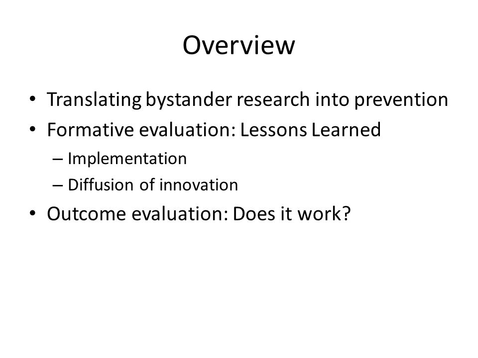 Overview Translating bystander research into prevention