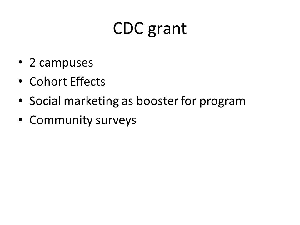 CDC grant 2 campuses Cohort Effects