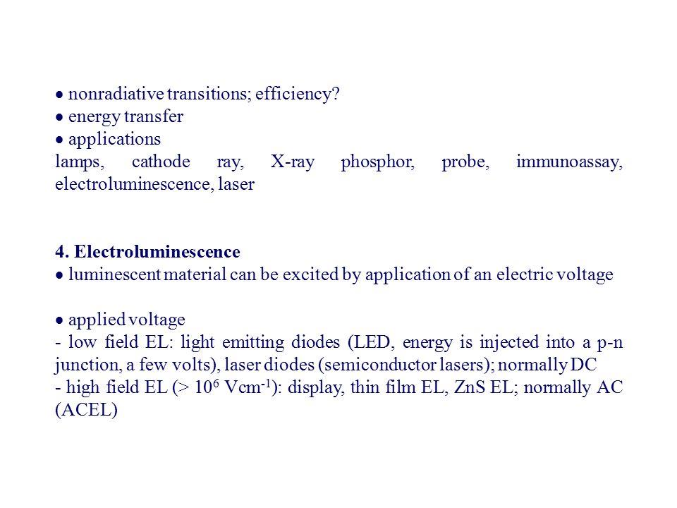  nonradiative transitions; efficiency