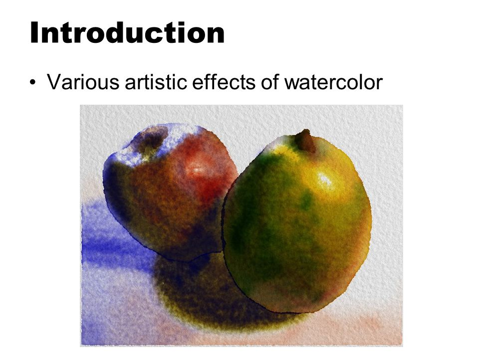 Introduction Various artistic effects of watercolor