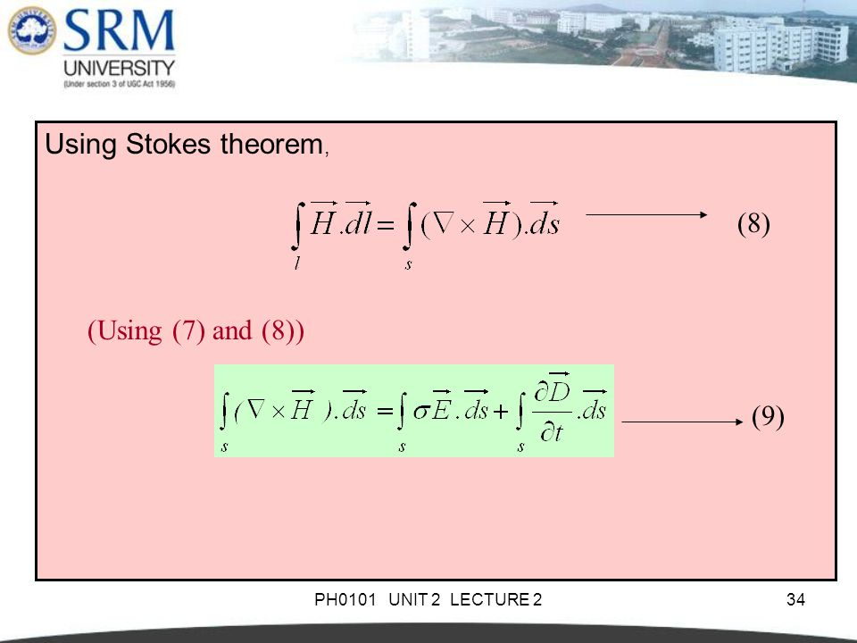 Using Stokes theorem, (8) (8) (Using (7) and (8)) (Using (7) and (8))
