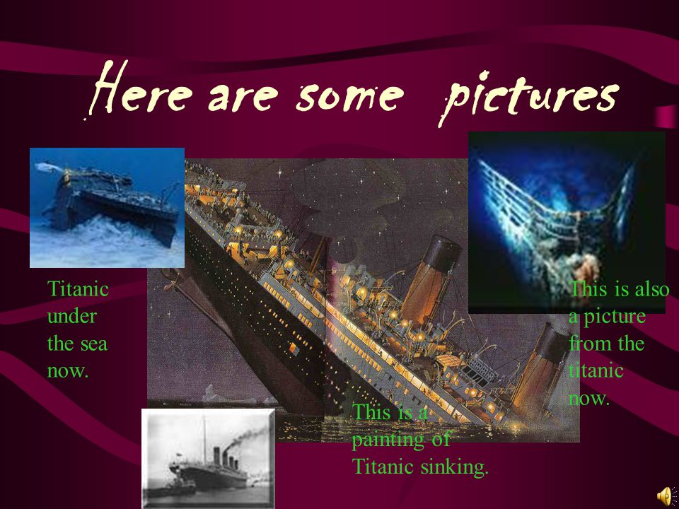 Here are some pictures Titanic under the sea now.