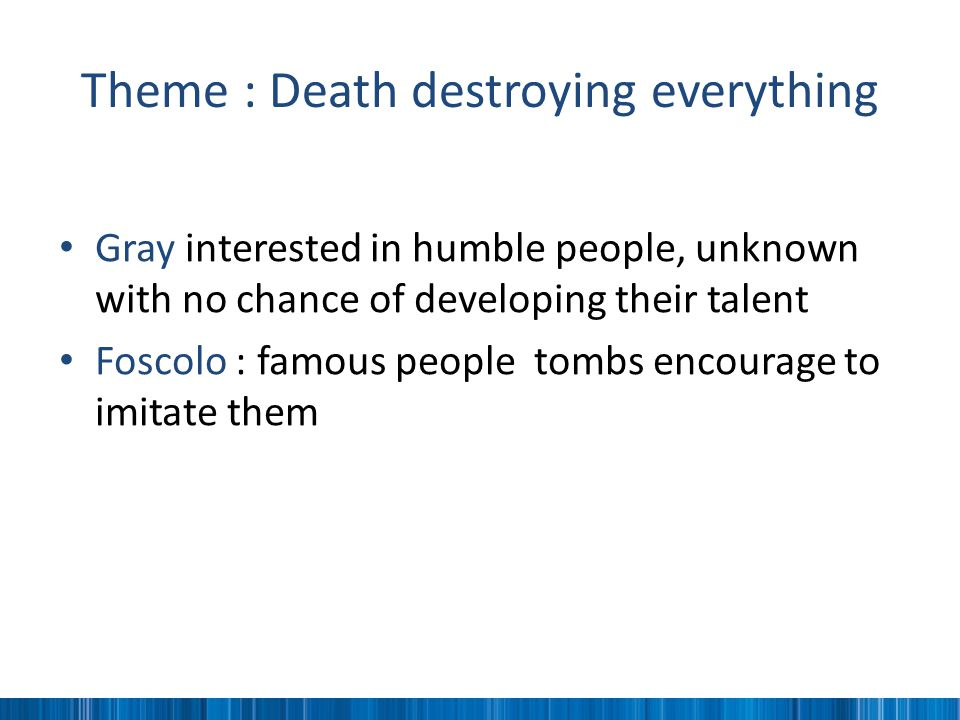 Theme : Death destroying everything