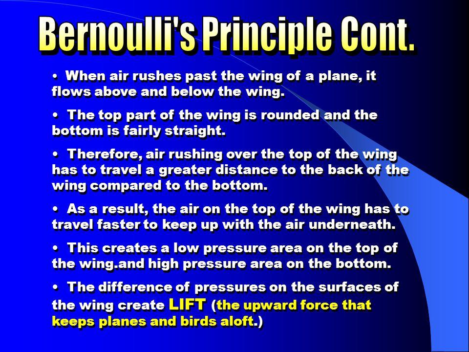 Bernoulli s Principle Cont.