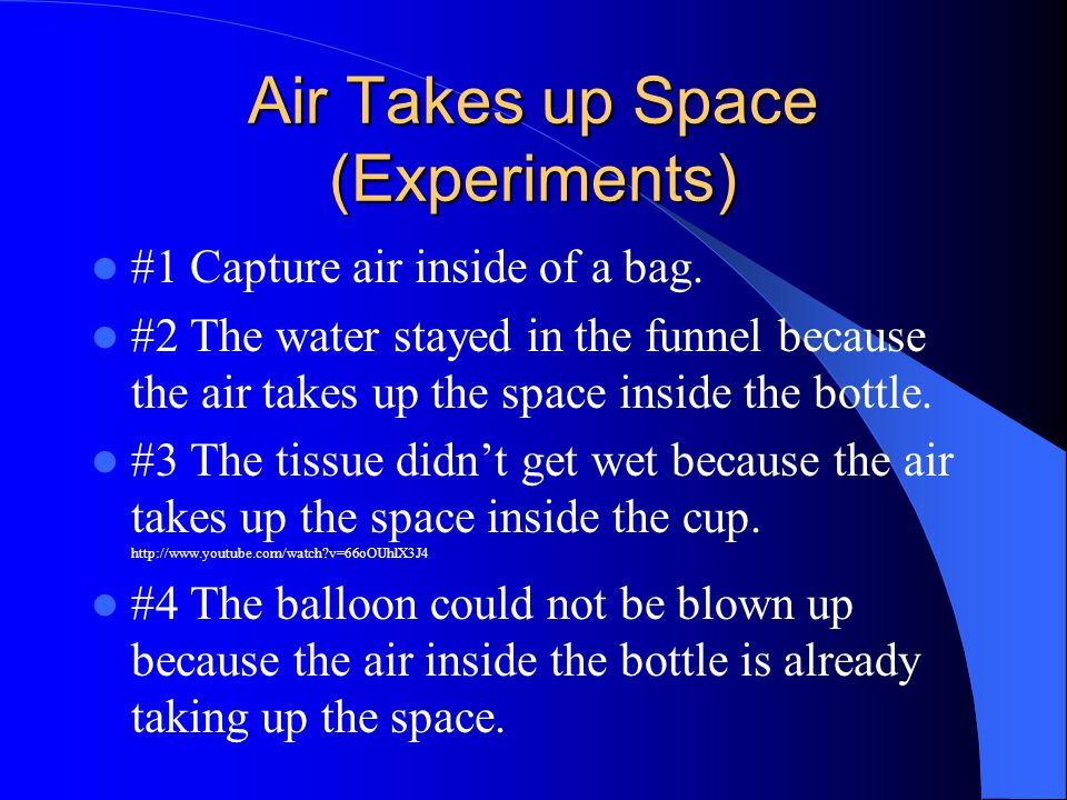 Air Takes up Space (Experiments)