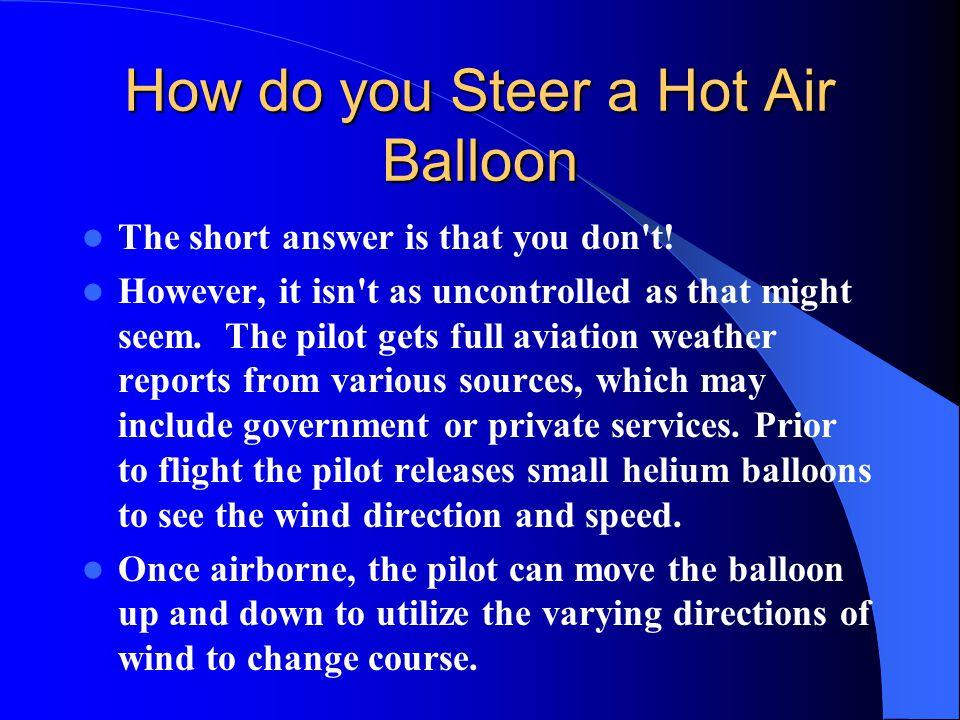 How do you Steer a Hot Air Balloon
