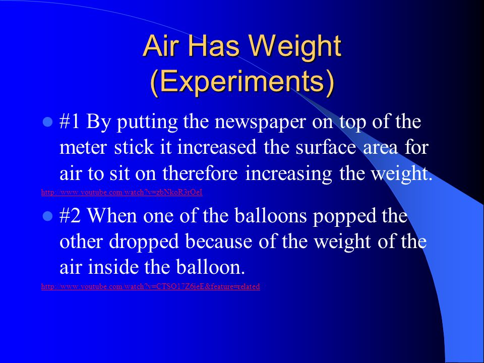 Air Has Weight (Experiments)