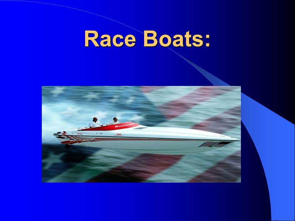 Race Boats: