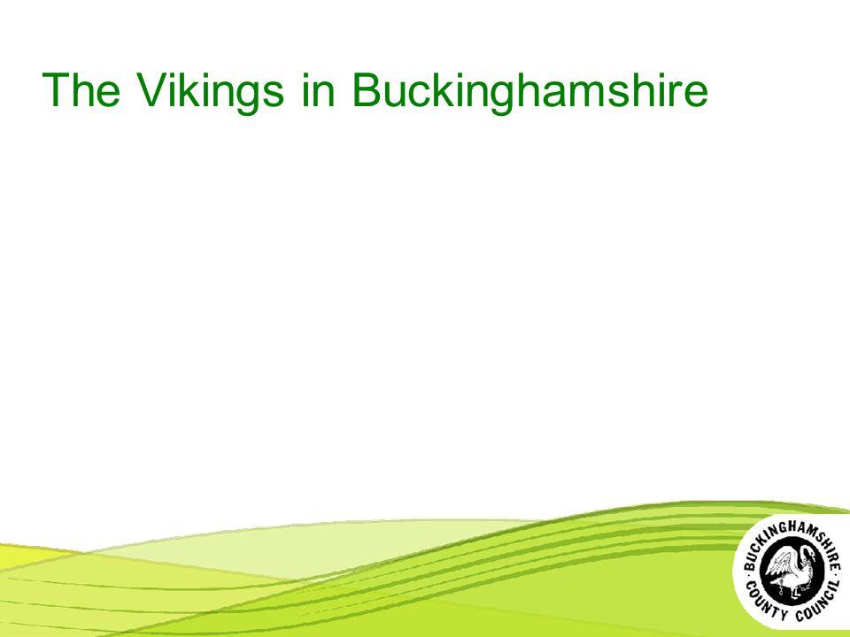 The Vikings in Buckinghamshire