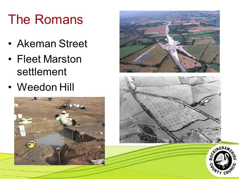 The Romans Akeman Street Fleet Marston settlement Weedon Hill